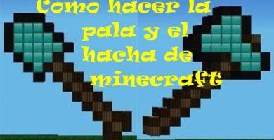 Cómo Hacer Una Pala Y Un Hacha De Minecraft