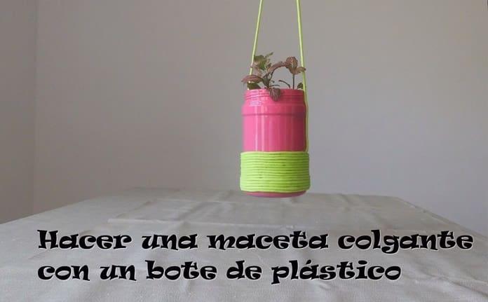 Hacer MACETAS COLGANTES Con Botellas De Plástico