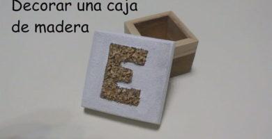 Decorar Cajas De Madera.